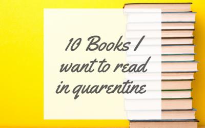 10 books I hope to read during quarantine